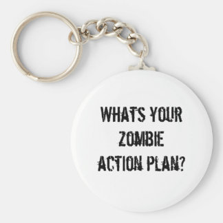 Whats your zombie action plan? basic round button key ring