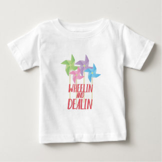 Wheelin And Deallin Baby T-Shirt