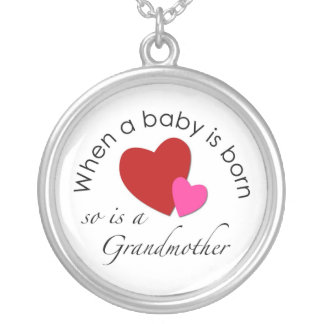 When a baby is born so is a Grandmother Necklace
