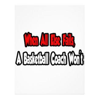 When All Else Fails, A Basketball Coach Won't Flyer Design