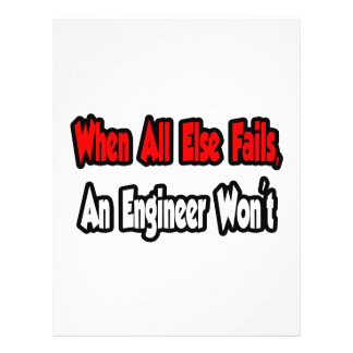 When All Else Fails, An Engineer Won't 21.5 Cm X 28 Cm Flyer