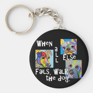 When All Else Fails, Walk the Dog Key Ring