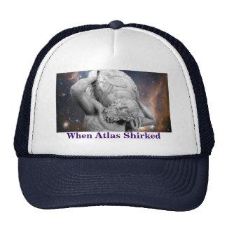 When Atlas Shirked Trucker Hats