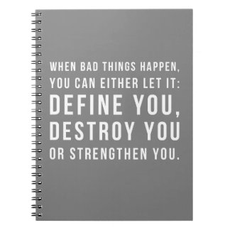 When Bad Things Happen Quote Notebook