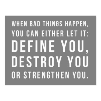 When Bad Things Happen Quote Postcard