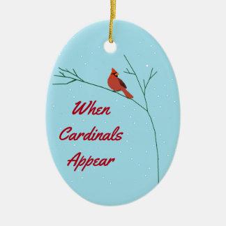 When  Cardinals Appear Ceramic Ornament