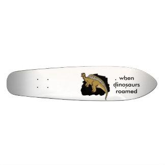when dinosaurs roamed skateboard