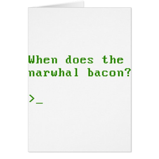 When Does the Narwhal Bacon VGA Reddit Question Card