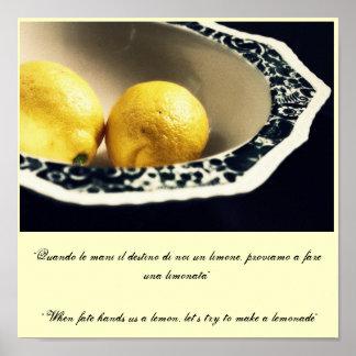 """""""When fate hands us a lemon, let... Poster"""