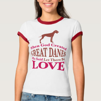 When God Created Great Danes T-Shirt