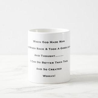 """When God Made Man"" Basic White Mug"