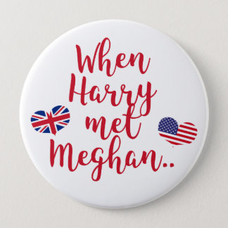 When Harry met Meghan | Fun Royal Wedding 10 Cm Round Badge
