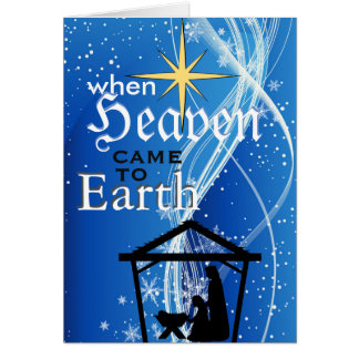 'When Heaven Came to Earth' Nativity Christmas Card