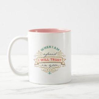 When I Am Afraid, Vintage Scripture Two-Tone Coffee Mug