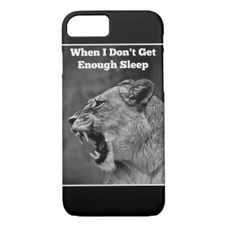 When I Don't Get Enough Sleep Phone Cover