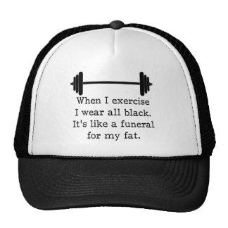 When I exercise, Funny quote Cap