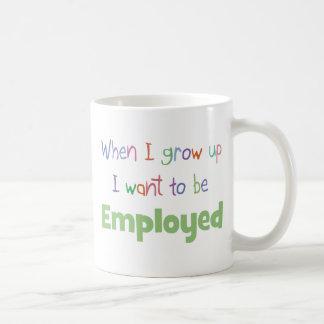 When I Grow Up Employed Basic White Mug