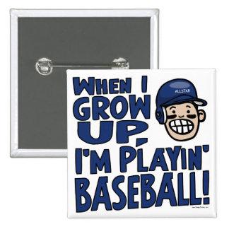 When I Grow Up I m Playing Baseball Navy Helmet Pin