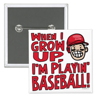 When I Grow Up I m Playing Baseball Red Helmet Buttons