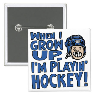 When I Grow Up I m Playing Hockey Blue Helmet Pinback Buttons