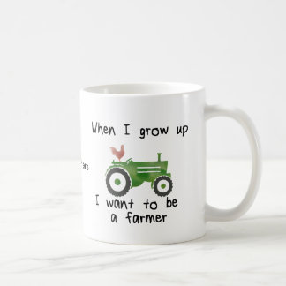 When I grow up I want to be a farmer Coffee Mug
