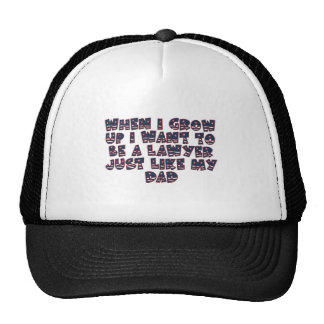 WHEN I GROW UP I WANT TO BE A LAWYER CAP