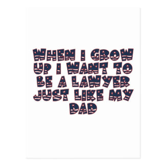 WHEN I GROW UP I WANT TO BE A LAWYER POST CARDS