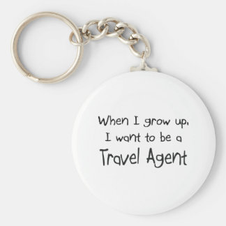 When I grow up I want to be a Travel Agent Basic Round Button Key Ring