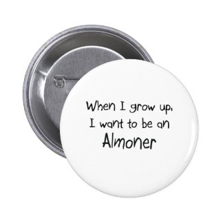 When I grow up I want to be an Almoner Buttons