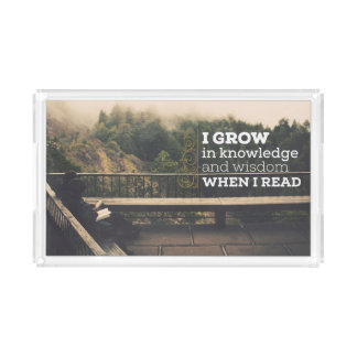 When I Read by Inspirational Downloads Acrylic Tray