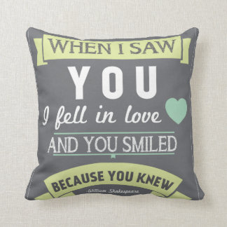 When I Saw You I Fell In Love Quote Pillow