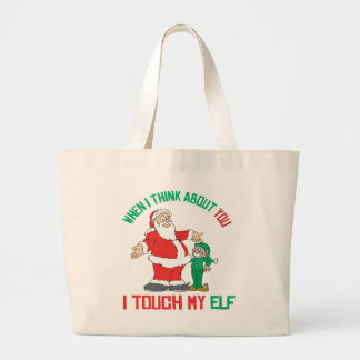 When I think about you I touch my Elf Jumbo Tote Bag