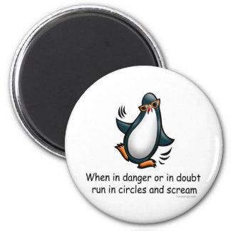 When in danger or in doubt 6 cm round magnet