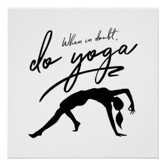 When In Doubt, Do Yoga Custom Background Poster
