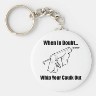 When In Doubt... Keychain