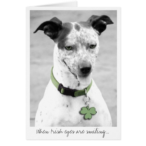 When Irish eyes are smiling... Card
