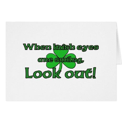 When Irish Eyes Are Smiling Greeting Card