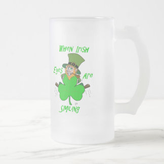When Irish Eyes are Smiling Frosted Glass Beer Mug