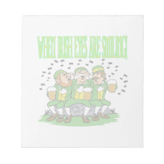 When Irish Eyes Are Smiling Memo Note Pad
