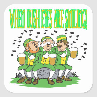 When Irish Eyes Are Smiling Square Sticker