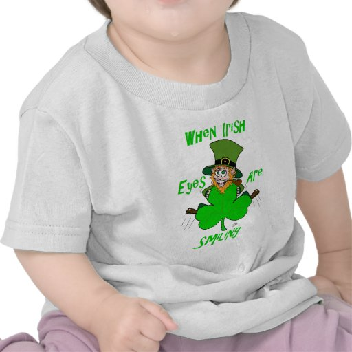When Irish Eyes are Smiling T Shirts
