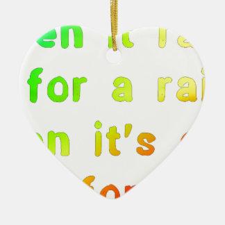 When it rains. ceramic ornament
