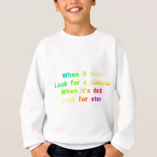 When it rains. sweatshirt