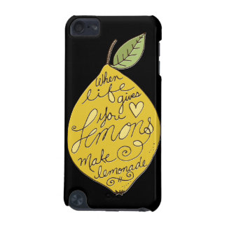 When Life Gives You Lemons iPod Touch 5G Cover