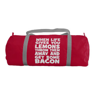 When Life Gives You Lemons, Get Some Bacon Gym Duffel Bag