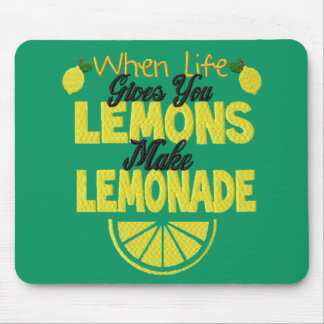 When Life Gives You Lemons (green background) Mouse Pad