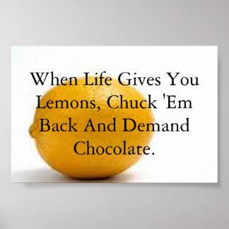 When life gives you lemons i love chocolate print