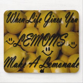 When life gives you lemons, make a lemonade mouse pad