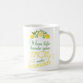 when life hands you lemons mug