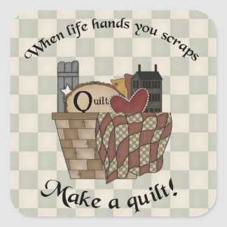 When Life Hands You Scraps Square Sticker